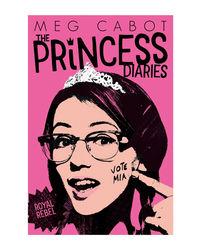 Princess Diaries 6: Royal Rebel