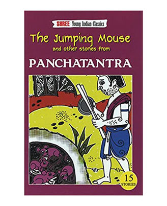 The Jumping Mouse And Other Stories From Panchatantra (Shree Young Indian Classics)