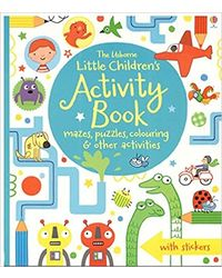 Little Children's Activity Book Mazes, Puzzles And Colouring