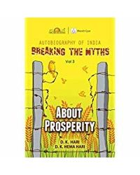 Breaking The Myths: About Prosperity- Vol. 3