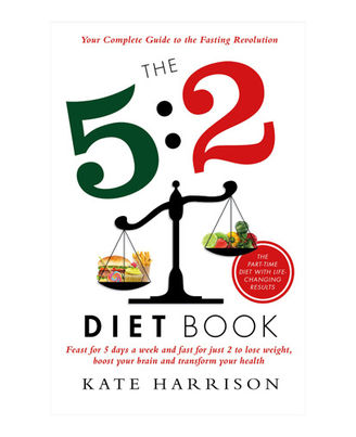 The 5: 2 Diet Book