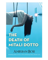 The Death Of Mitali Dotto
