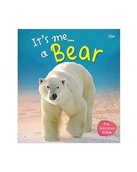 It's Me. . A Bear