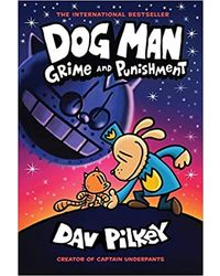 Dog Man# 09: Grime And Punishment