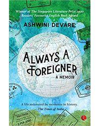 Always A Foreigner