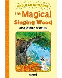 The Magical Singing Wood