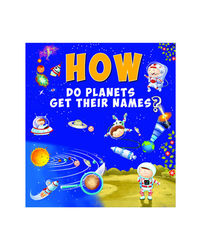 How Do Planets Get Their Names?