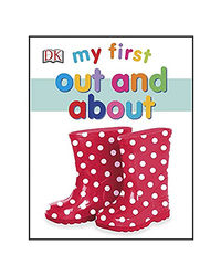 My First Out And About Board Book
