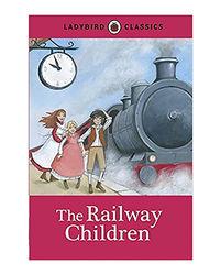 Ladybird Classics The Railway Children
