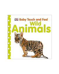 Baby Touch And Feel Wild Animals