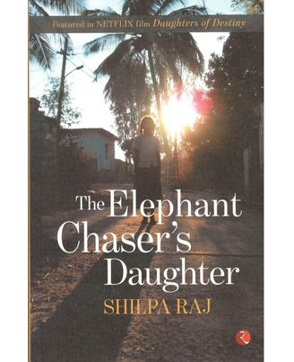 The Elephant Chaser s Daughter