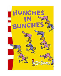 Hunches In Bunches (Dr Seuss)