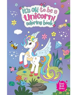 Its Ok To Be A Unicorn Coloring Book