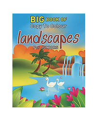 Big Book Of Copy To Colour Landscapes For Juniors