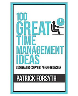 100 Great Time Management Ideas (100 Great Ideas Series)