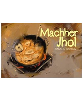 Machher Jhol: Fish Curry
