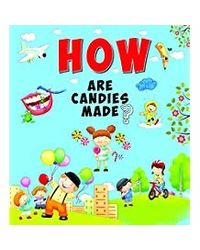 How Are Candies Made?