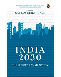 India 2030: What The Future Holds For The Country
