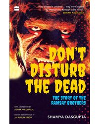 Don'T Disturb The Dead: The Story Of The Ramsay Brothers