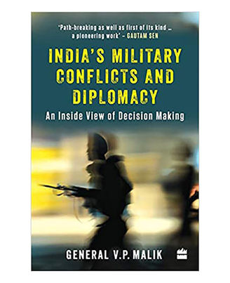 India s Military Conflicts And Diplomacy