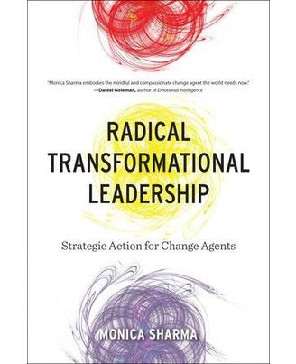 Radical Transformational Leadership
