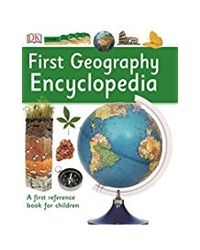 First Geography Encylopedia