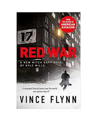 Red War (The Mitch Rapp Series Book 17)