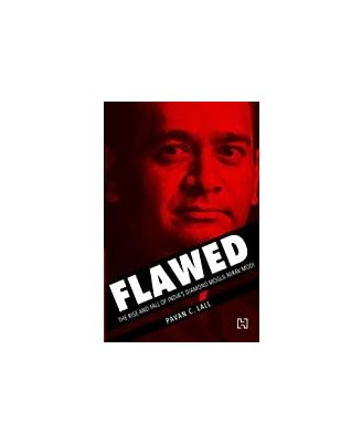 Flawed: The Rise And Fall Of Indias Diamond Mogul Nirav Modi