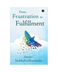 From Frustration To Fulfillment