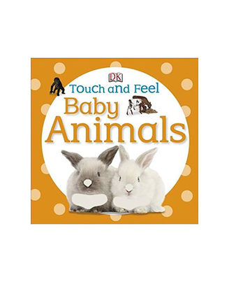Touch And Feel Baby Animals Board Book