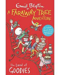 A Faraway Tree Adventure: The Land Of Goodies