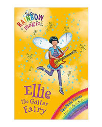 Rainbow Magic: Ellie The Guitar Fairy: The Music Fairies Book 2