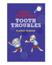 Petu Pumpkin: Tooth Troubles (Hole Books)