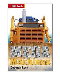 Dk Reads: Mega Machines (Dk Reads Beginning To Read)