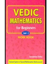 Vedic Mathematics For Beginners Level 4