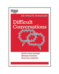 Difficult Conversations (Hbr 20- Minute Manager Series)