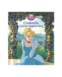 Disney Princess Cinderella And The Sapphire Ring (Disney Picture Books)