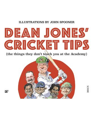 Dean Jones  Cricket Tips: The Things They Don T Teach You At The Academy