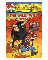 Geronimo Stilton: # 21 Wild, Wild West