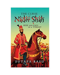 The Curse Of Nader Shah
