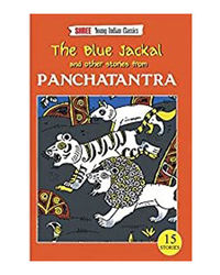 The Blue Jackal And Other Stories From Panchatantra