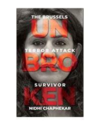 Unbroken: The Brussels Terror Attack Survivor