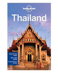 Lonely Planet Thailand (Travel Guide) - 14th Edition