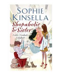 Shopaholic And Sister: (Shopaholic Book 4)