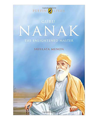 Guru Nanak: The Enlightened Master