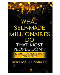 What Self- Made Millionaires Do