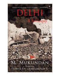 Delhi: A Soliloquy
