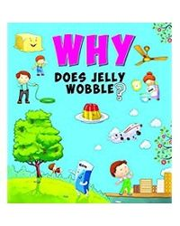 Why does jelly wobble?