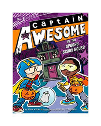 Captain Awesome Vs. The Spooky, Scary House (Volume 8)