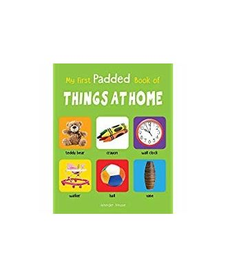 My First Padded Book Of Things At Home